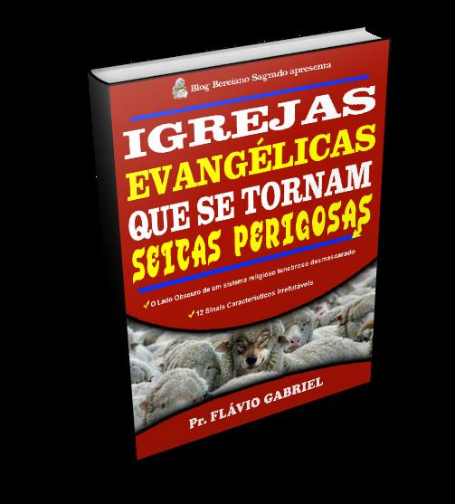Ebook Igrejas que se Tornam Seitas Perigosas