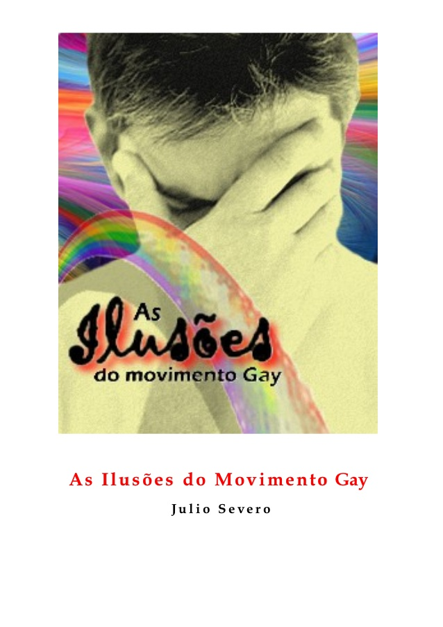 As Ilusões do Movimento Gay